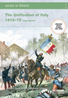 The Unification of Italy 1815-1870:   Access to History: