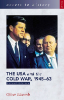 USA and the Cold War 1945-63: Access to History: